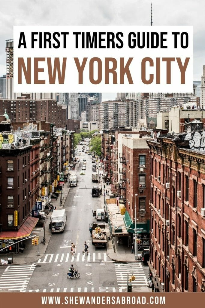 The Ultimate NYC Travel Guide for First Timers