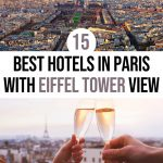 Top 15 Best Hotels in Paris with Eiffel Tower View