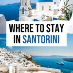 9 Best Places to Stay in Santorini: Best Towns & Hotels