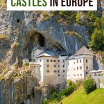40 Beautiful Fairytale Castles in Europe You Can't Miss