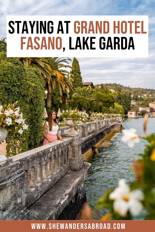 Where to Stay at Lake Garda: Grand Hotel Fasano Review