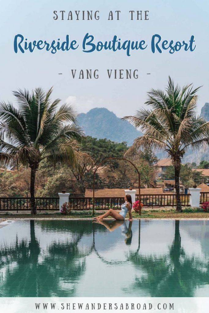 Where to Stay in Vang Vieng - Riverside Boutique Resort Vang Vieng Review