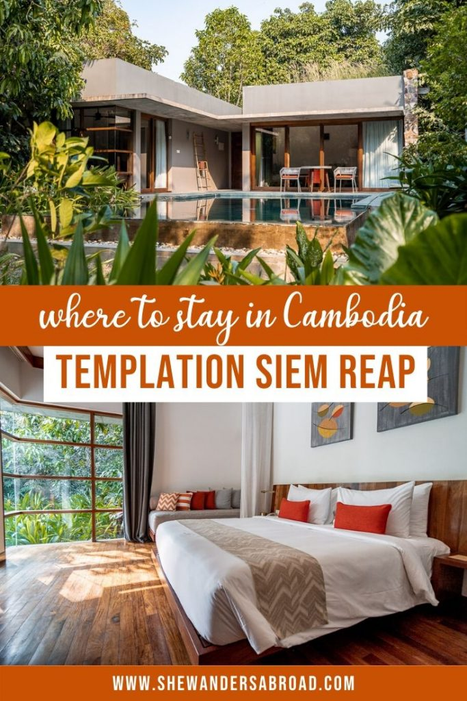 Where to Stay in Siem Reap - Templation Siem Reap Review