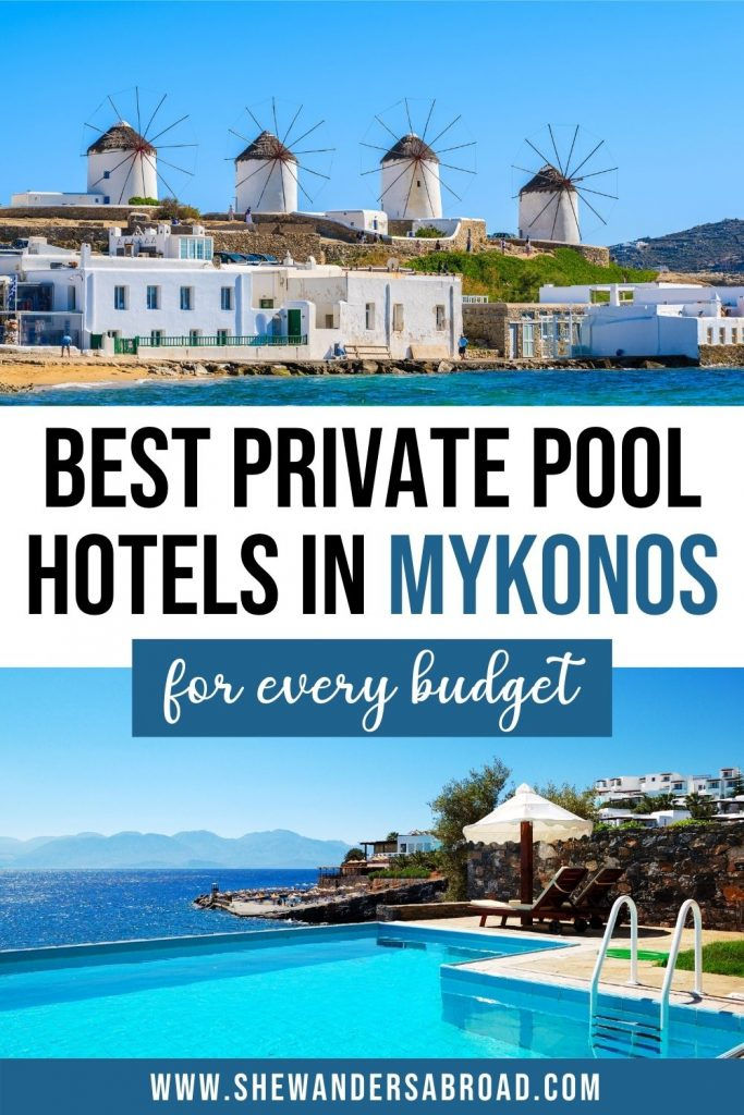 15 Stunning Hotels in Mykonos with Private Pool