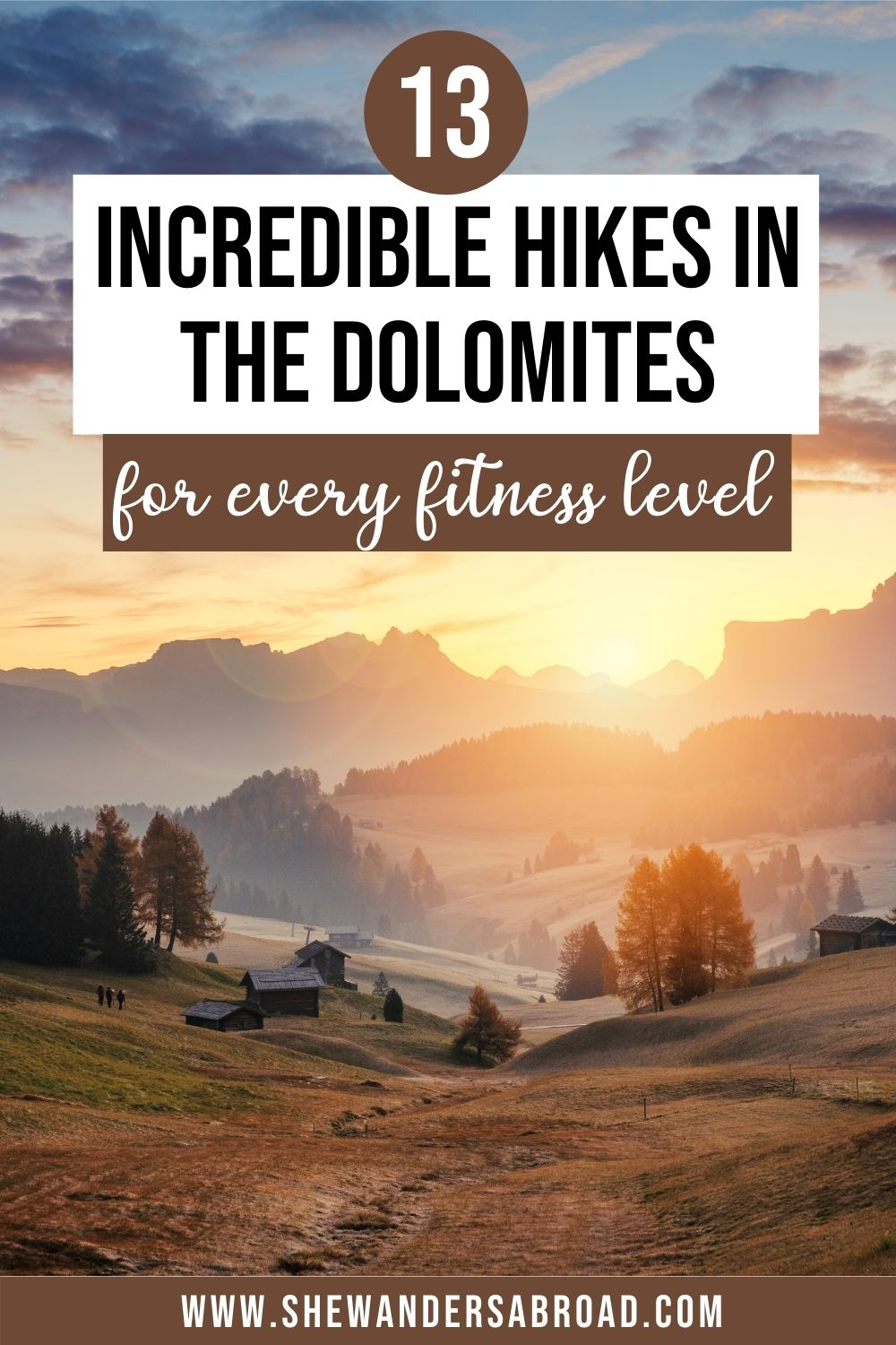 13 Best hikes in the Dolomites You Don't Want to Miss