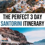 The Perfect 3 Days in Santorini Itinerary for First Timers
