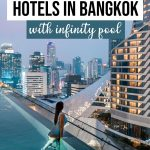 15 Incredible Bangkok Hotels with Infinity Pool